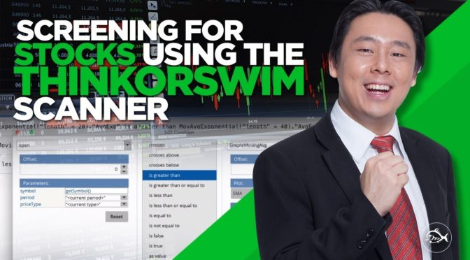 Screening for Stocks using the Thinkorswim Scanner by Adam
